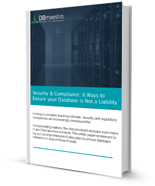 Security and Compliance Six Ways to Ensure Your Database Is Not a Vulnerability.png