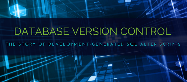 The Definitive Guide to DB Version Control,Part III: SQL Alter Scripts