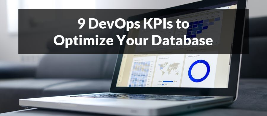 9 DevOps KPIs to Optimize Your Database